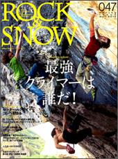 ROCK & SNOW 2010春号 No.47