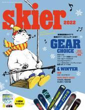 skier 2022 GEAR CHOICE & WINTER